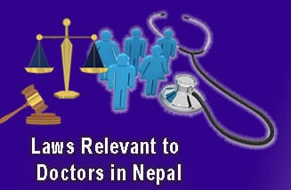 Laws Relevant to Doctors in Nepal