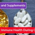 Vitamins and Supplements to Boost Immune Health During COVID 19