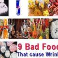 9 Bad Foods that cause Wrinkles 1