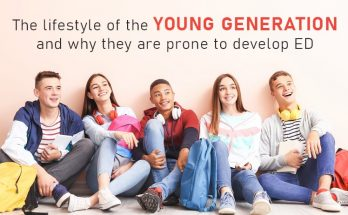 The lifestyle of the young generation and why they are prone to develop ED