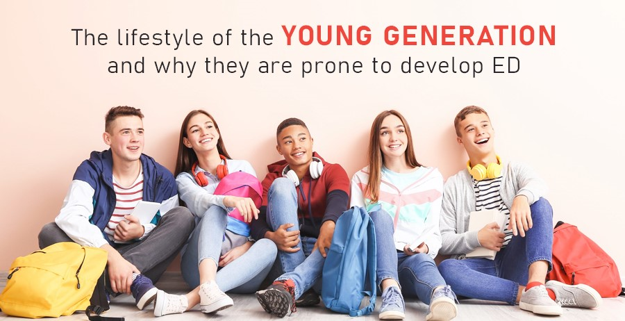 The lifestyle of young generation & why they are prone to develop ED